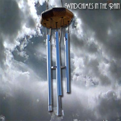 Wind Chimes in the Rain Vol 2 of The Sounds of Our Planet Series
